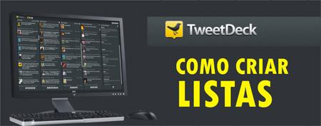 utilizar listas Twitter TweetDeck