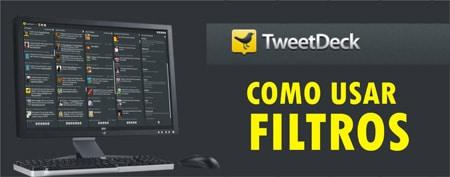 configurar filtro  TweetDeck